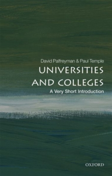Universities and Colleges: A Very Short Introduction, Paperback / softback Book