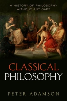 Classical Philosophy : A history of philosophy without any gaps, Volume 1, Paperback Book