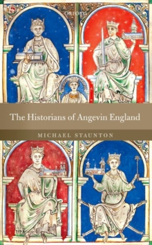 The Historians of Angevin England, Hardback Book