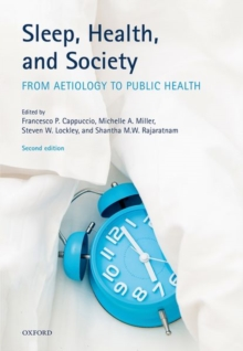 Sleep, Health, and Society : From Aetiology to Public Health, Paperback Book