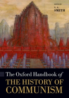 The Oxford Handbook of the History of Communism, Paperback / softback Book
