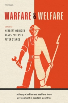 Warfare and Welfare : Military Conflict and Welfare State Development in Western Countries, Hardback Book