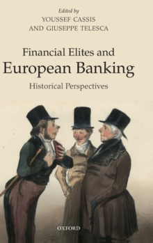 Financial Elites and European Banking : Historical Perspectives, Hardback Book