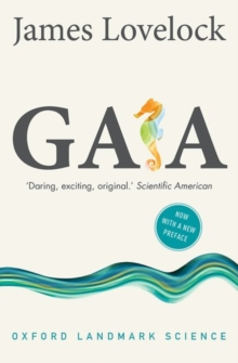 Gaia : A New Look at Life on Earth, Paperback / softback Book