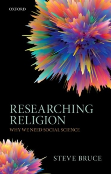 Researching Religion : Why We Need Social Science, Hardback Book