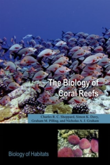 The Biology of Coral Reefs, Paperback / softback Book