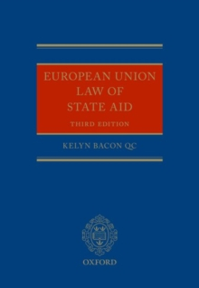 European Union Law of State Aid, Hardback Book