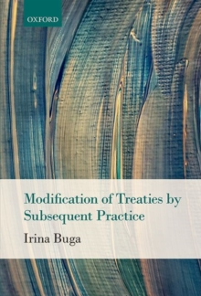 Modification of Treaties by Subsequent Practice, Hardback Book