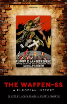 The Waffen-SS : A European History, Hardback Book