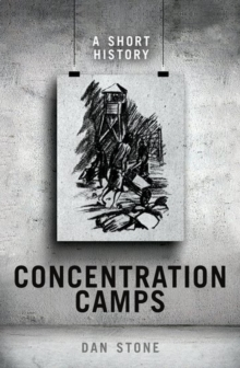 Concentration Camps : A Short History, Hardback Book