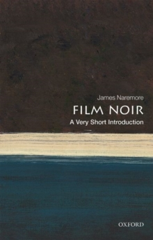 Film Noir: A Very Short Introduction, Paperback / softback Book