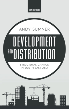 Development and Distribution : Structural Change in South East Asia, Hardback Book