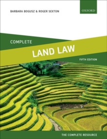Complete Land Law : Text, Cases, and Materials, Paperback Book