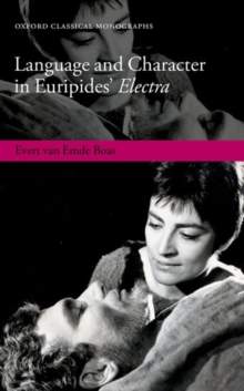 Language and Character in Euripides' Electra, Hardback Book