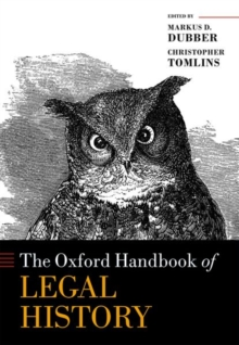 The Oxford Handbook of Legal History, Hardback Book