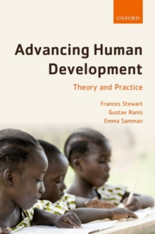 Advancing Human Development : Theory and Practice, Hardback Book