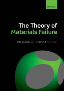 The Theory of Materials Failure, Paperback / softback Book