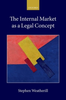 The Internal Market as a Legal Concept, Paperback / softback Book