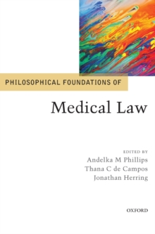 Philosophical Foundations of Medical Law, Hardback Book