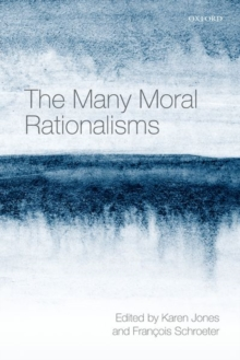 The Many Moral Rationalisms, Hardback Book