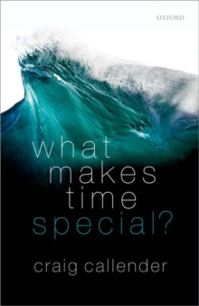 What Makes Time Special?, Hardback Book