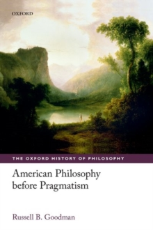 American Philosophy before Pragmatism, Paperback / softback Book