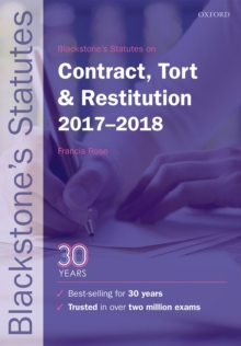 Blackstone's Statutes on Contract, Tort & Restitution 2017-2018, Paperback Book