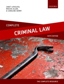 Complete Criminal Law : Text, Cases, and Materials, Paperback / softback Book