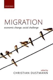 Migration : Economic Change, Social Challenge, Paperback / softback Book