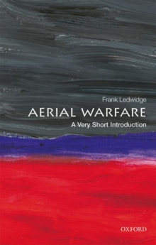 Aerial Warfare: A Very Short Introduction, Paperback / softback Book