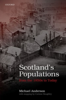 Scotland's Populations from the 1850s to Today, Hardback Book