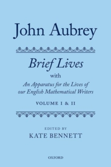 John Aubrey: Brief Lives with An Apparatus for the Lives of our English Mathematical Writers, Multiple copy pack Book