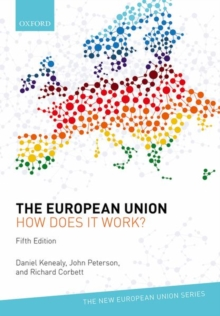The European Union: How does it work?, Paperback / softback Book
