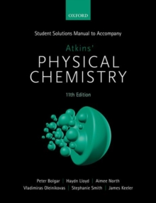 Student Solutions Manual to Accompany Atkins' Physical Chemistry 11th Edition, Paperback / softback Book