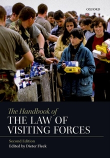 The Handbook of the Law of Visiting Forces, Hardback Book