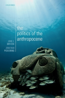 The Politics of the Anthropocene, Paperback / softback Book
