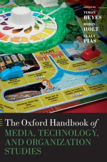 The Oxford Handbook of Media, Technology, and Organization Studies, Hardback Book