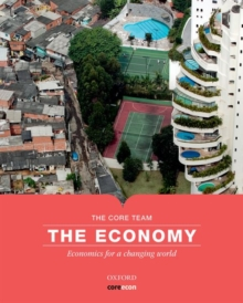 The Economy : Economics for a Changing World, Paperback Book