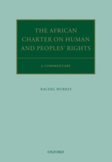 The African Charter on Human and Peoples' Rights : A Commentary, Hardback Book