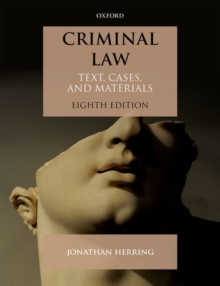 Criminal Law : Text, Cases, and Materials, Paperback / softback Book