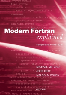 Modern Fortran Explained : Incorporating Fortran 2018, Paperback / softback Book