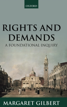 Rights and Demands : A Foundational Inquiry, Hardback Book