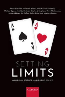 Setting Limits : Gambling, Science and Public Policy, Paperback / softback Book
