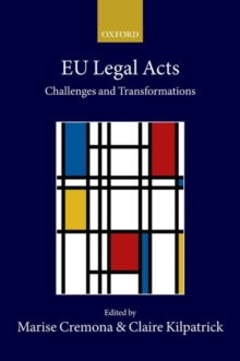 EU Legal Acts : Challenges and Transformations, Hardback Book