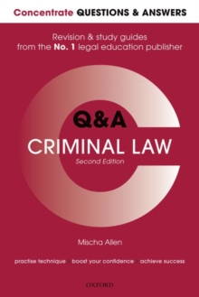 Concentrate Q&A Criminal Law : Law Revision and Study Guide, Paperback / softback Book