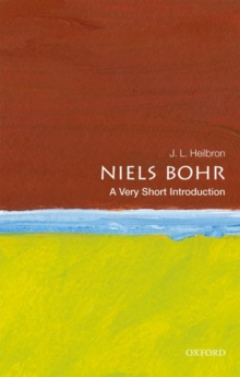 Niels Bohr: A Very Short Introduction, Paperback / softback Book