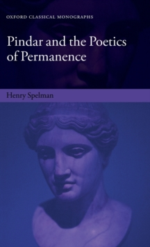 Pindar and the Poetics of Permanence, Hardback Book