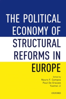 The Political Economy of Structural Reforms in Europe, Hardback Book