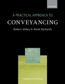 A Practical Approach to Conveyancing, Paperback / softback Book