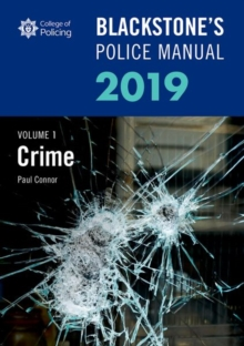 Blackstone's Police Manuals Volume 1: Crime 2019, Paperback / softback Book